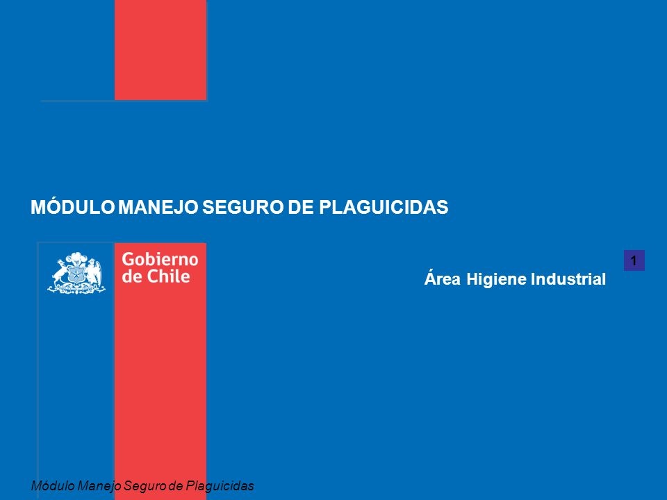 MÓDULO MANEJO SEGURO DE PLAGUICIDAS