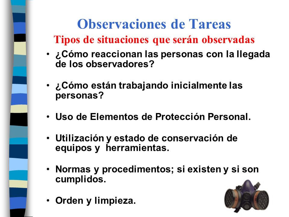 Observaciones de Tareas Tipos de situaciones que serán observadas