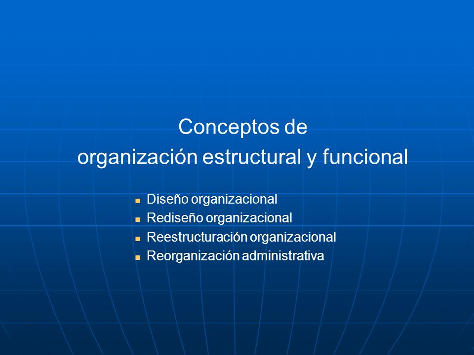 organización estructural y funcional