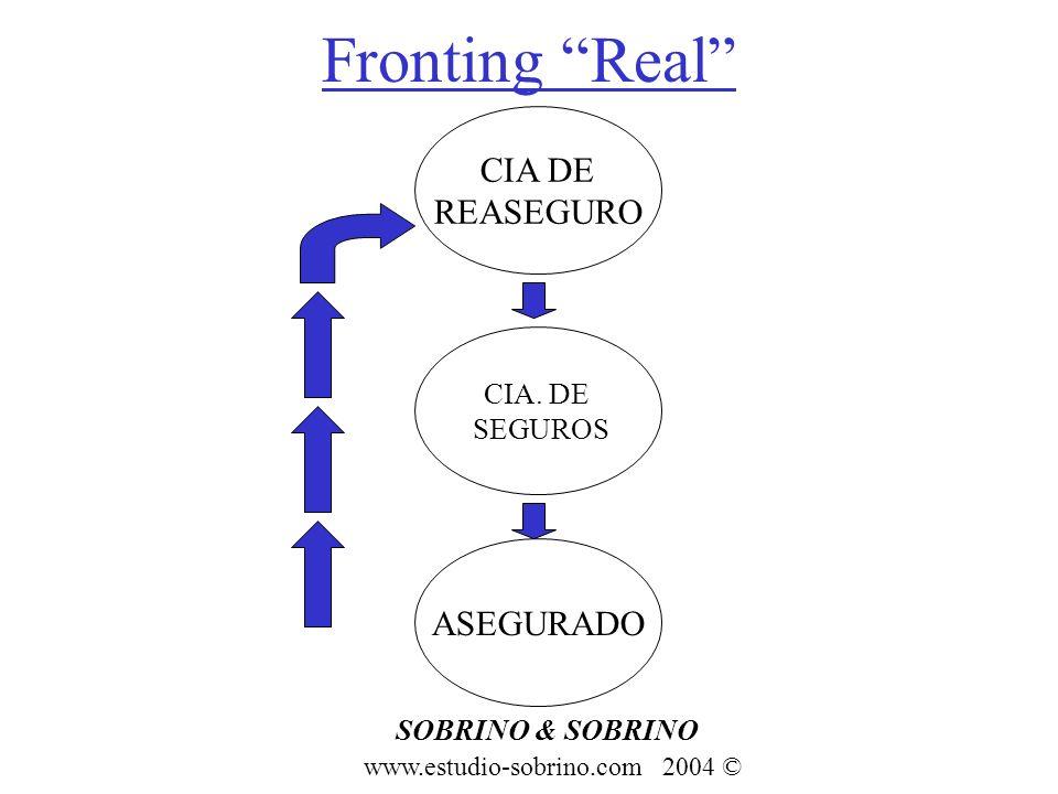 Fronting Real CIA DE REASEGURO ASEGURADO CIA. DE SEGUROS