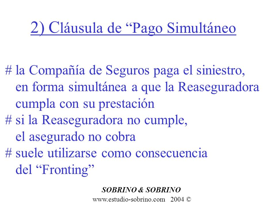 2) Cláusula de Pago Simultáneo