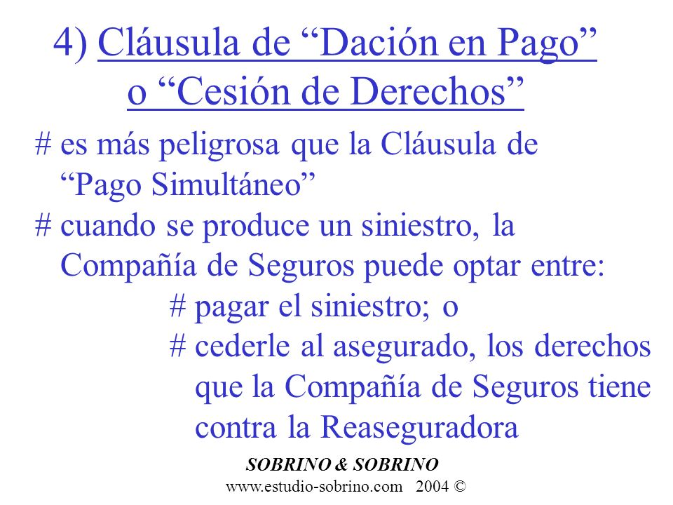 4) Cláusula de Dación en Pago o Cesión de Derechos