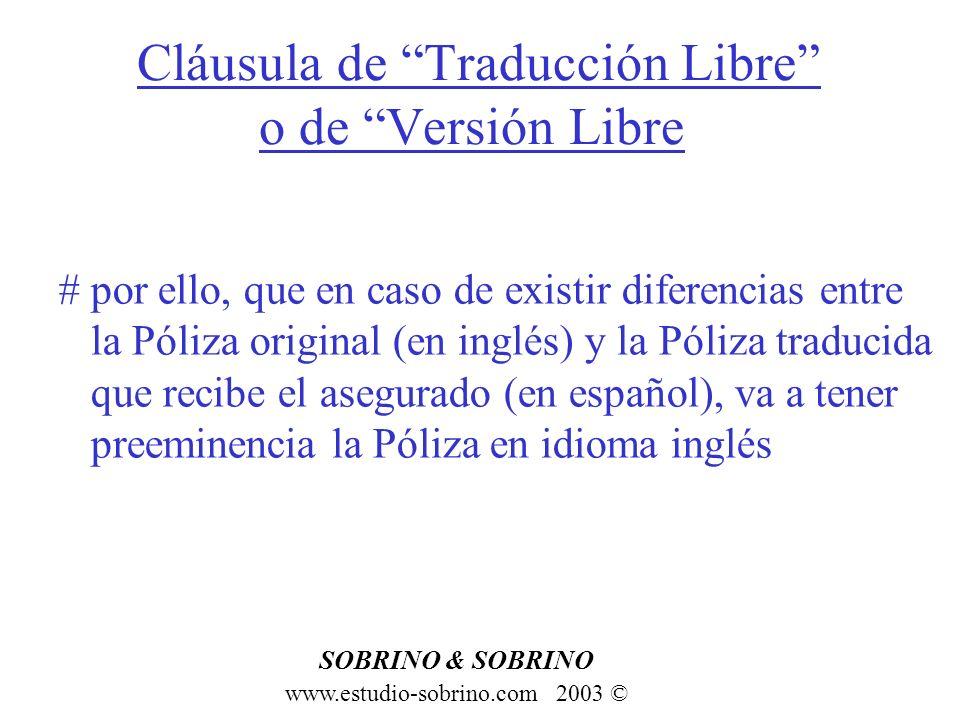 Cláusula de Traducción Libre o de Versión Libre
