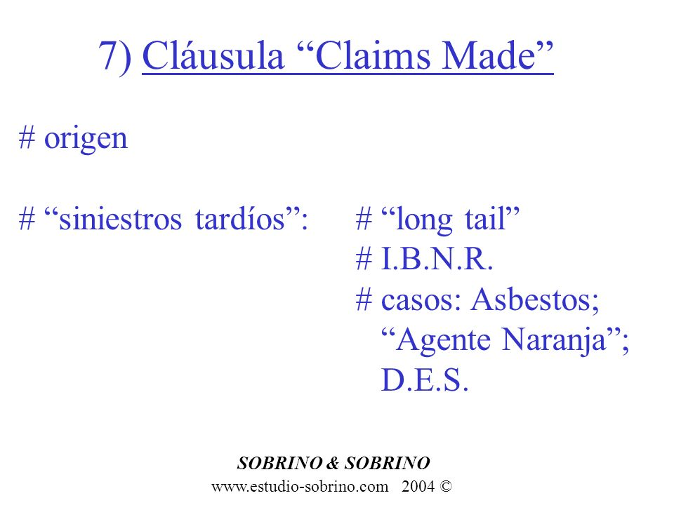 7) Cláusula Claims Made