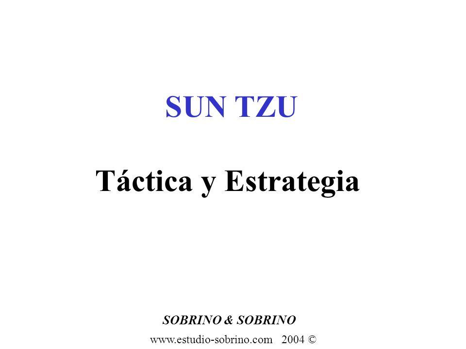 Táctica y Estrategia SUN TZU SOBRINO & SOBRINO