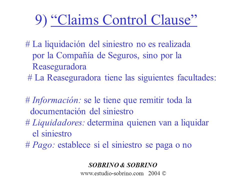 9) Claims Control Clause