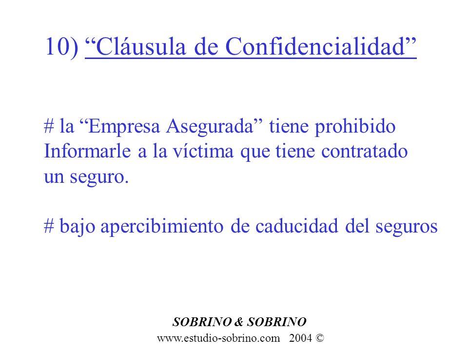 10) Cláusula de Confidencialidad