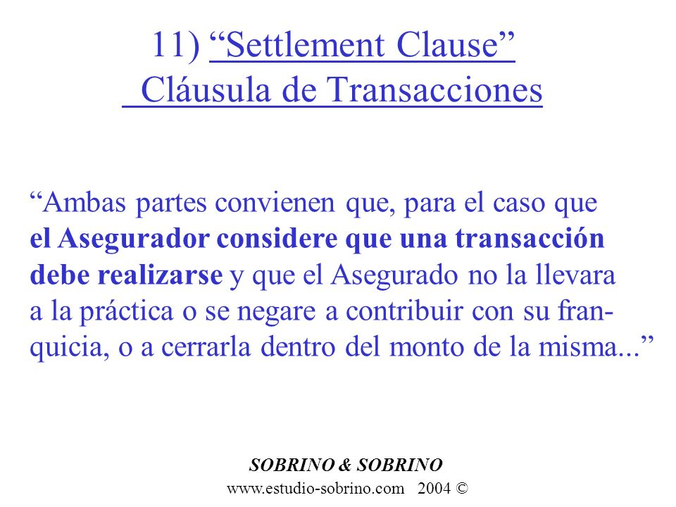 11) Settlement Clause Cláusula de Transacciones