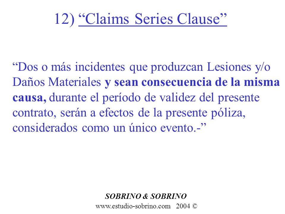 12) Claims Series Clause