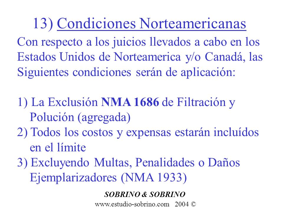 13) Condiciones Norteamericanas