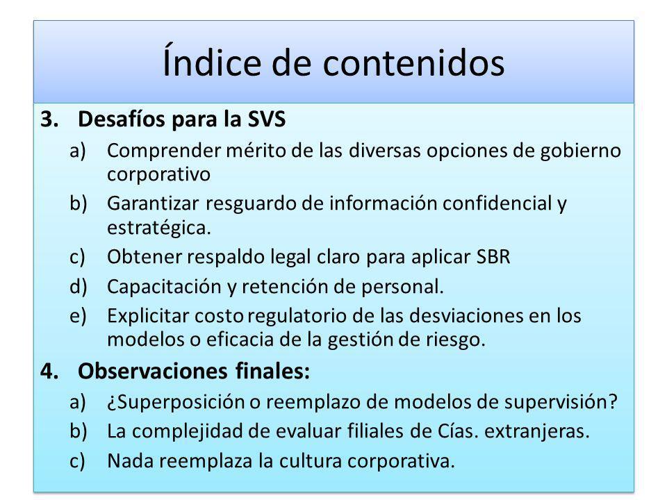 Índice de contenidos Desafíos para la SVS Observaciones finales: