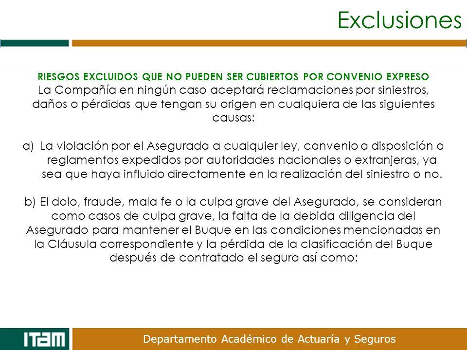 RIESGOS EXCLUIDOS QUE NO PUEDEN SER CUBIERTOS POR CONVENIO EXPRESO