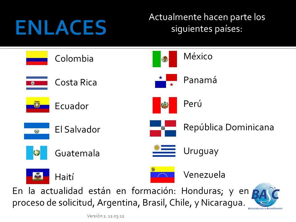 Actualmente hacen parte los siguientes países: