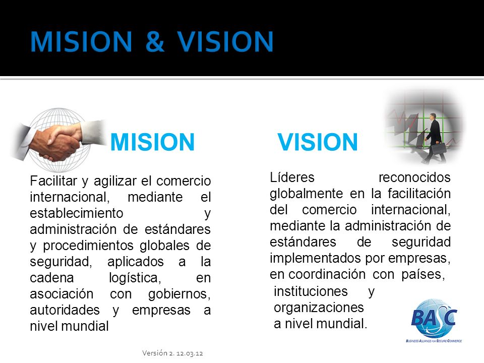 MISION & VISION MISION VISION