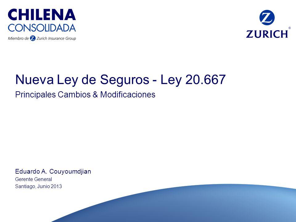 Nueva Ley de Seguros - Ley 20.667 Principales Cambios & Modificaciones