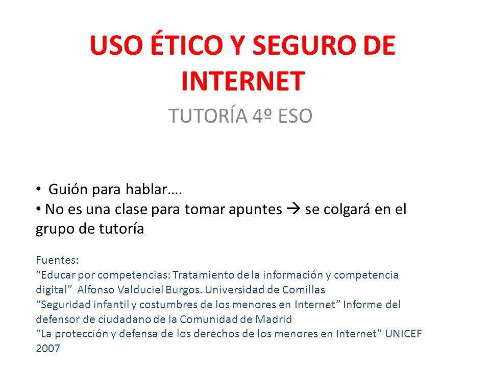 USO ÉTICO Y SEGURO DE INTERNET