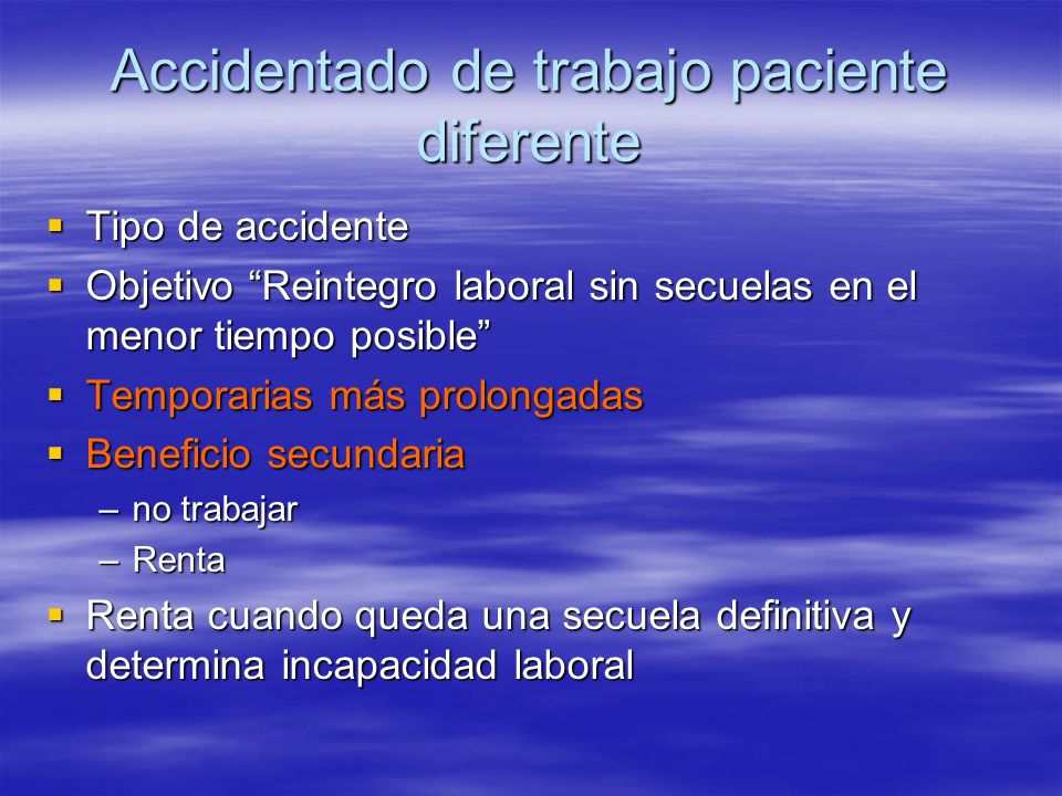 Accidentado de trabajo paciente diferente