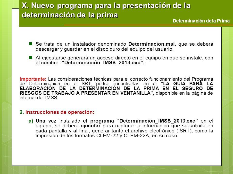 X. Nuevo programa para la presentación de la determinación de la prima