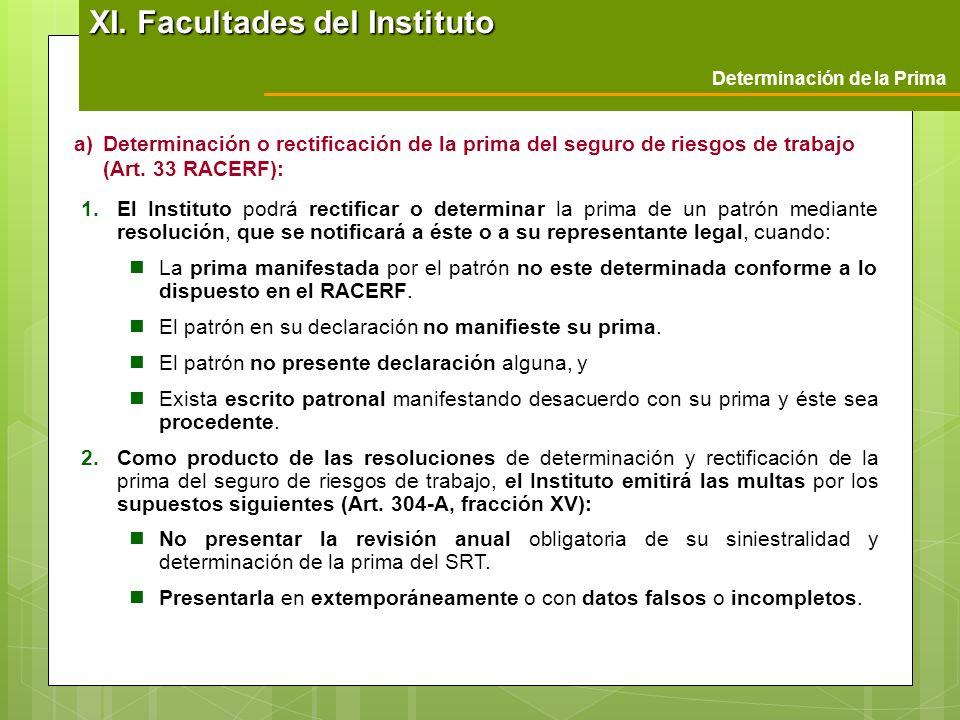 XI. Facultades del Instituto