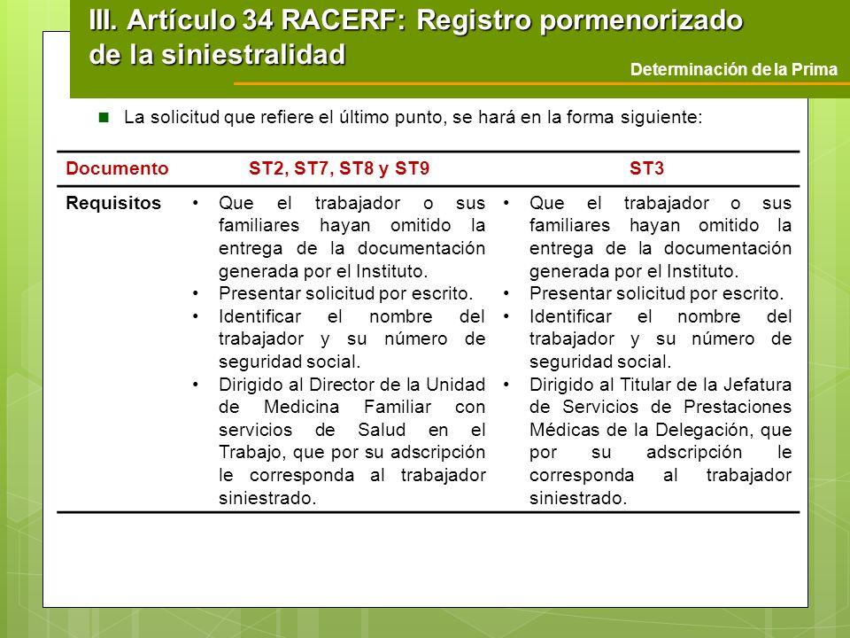 III. Artículo 34 RACERF: Registro pormenorizado de la siniestralidad