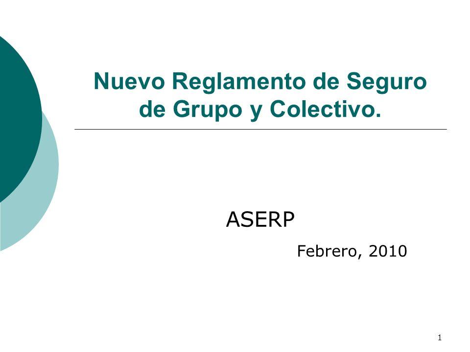Nuevo Reglamento de Seguro de Grupo y Colectivo.