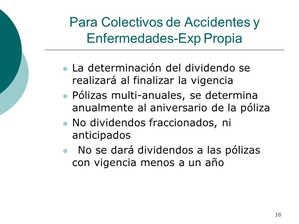 Para Colectivos de Accidentes y Enfermedades-Exp Propia