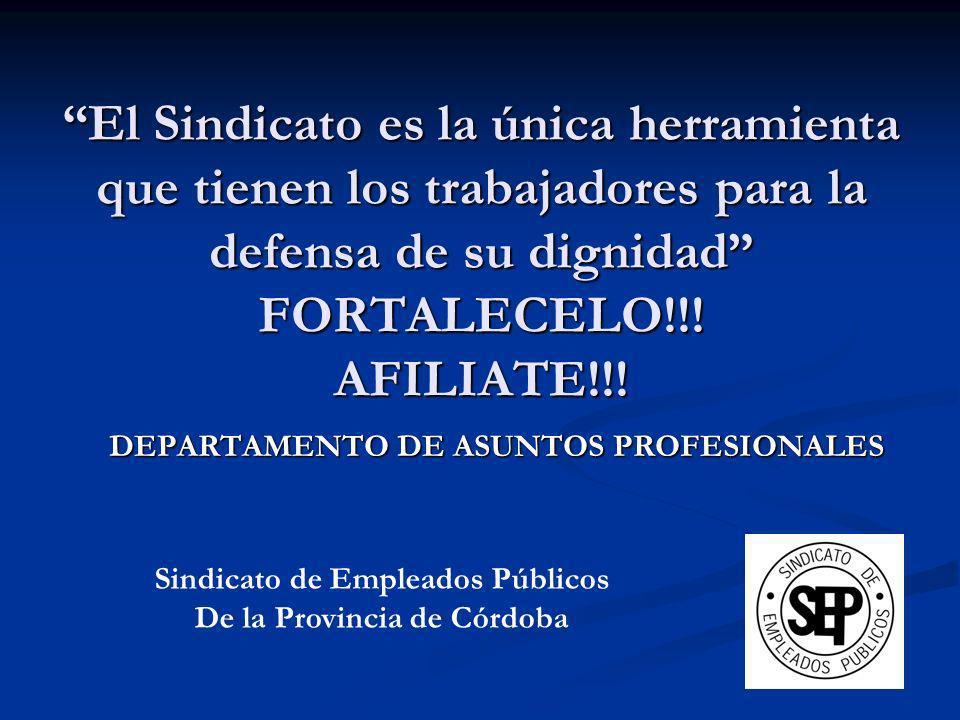 El Sindicato es la única herramienta que tienen los trabajadores para la defensa de su dignidad FORTALECELO!!! AFILIATE!!!