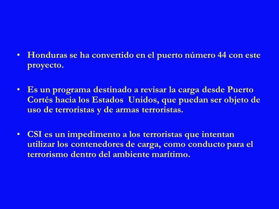 Honduras se ha convertido en el puerto número 44 con este proyecto.