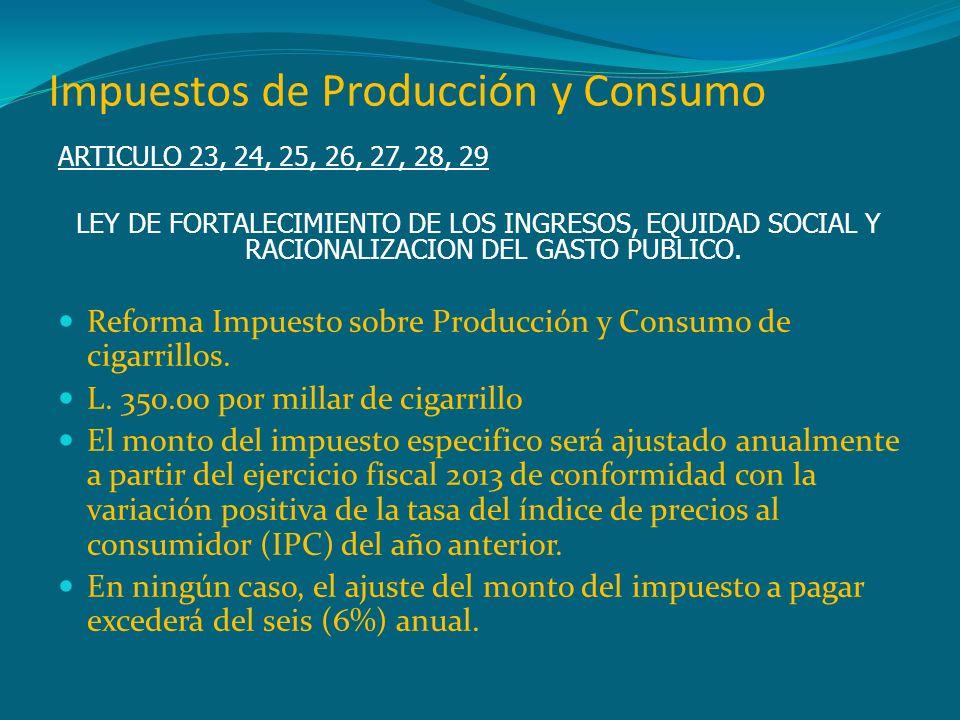 Impuestos de Producción y Consumo