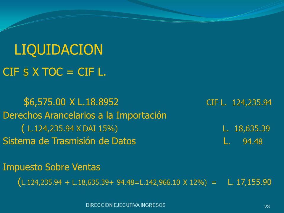 LIQUIDACION CIF $ X TOC = CIF L.
