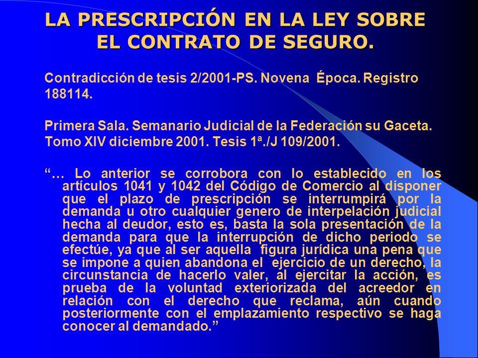 LA PRESCRIPCIÓN EN LA LEY SOBRE EL CONTRATO DE SEGURO.