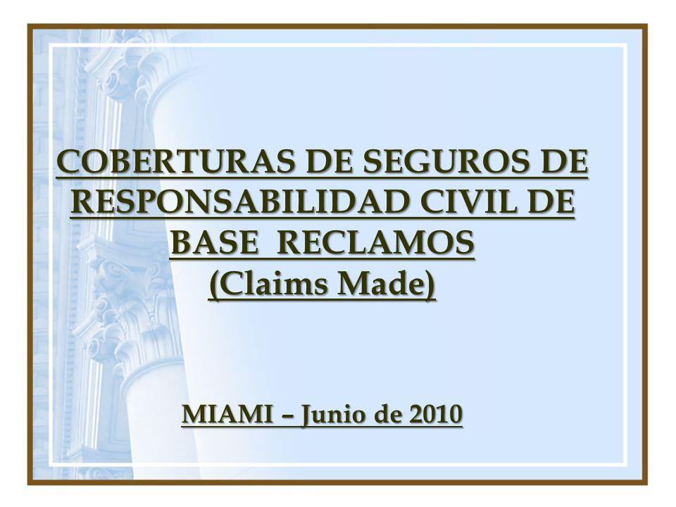 COBERTURAS DE SEGUROS DE RESPONSABILIDAD CIVIL DE BASE RECLAMOS