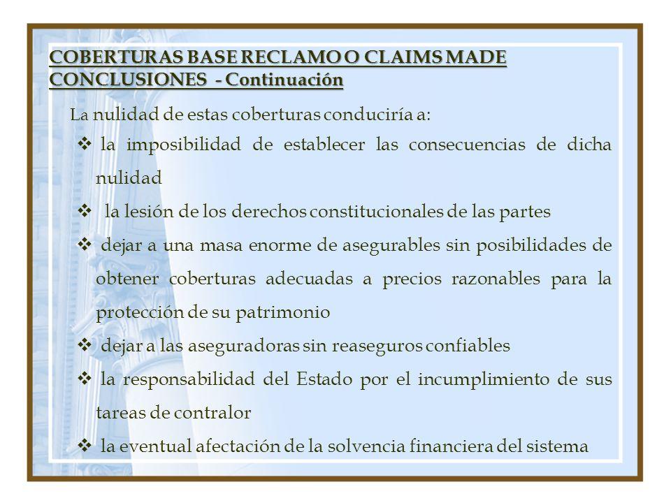 COBERTURAS BASE RECLAMO O CLAIMS MADE CONCLUSIONES - Continuación