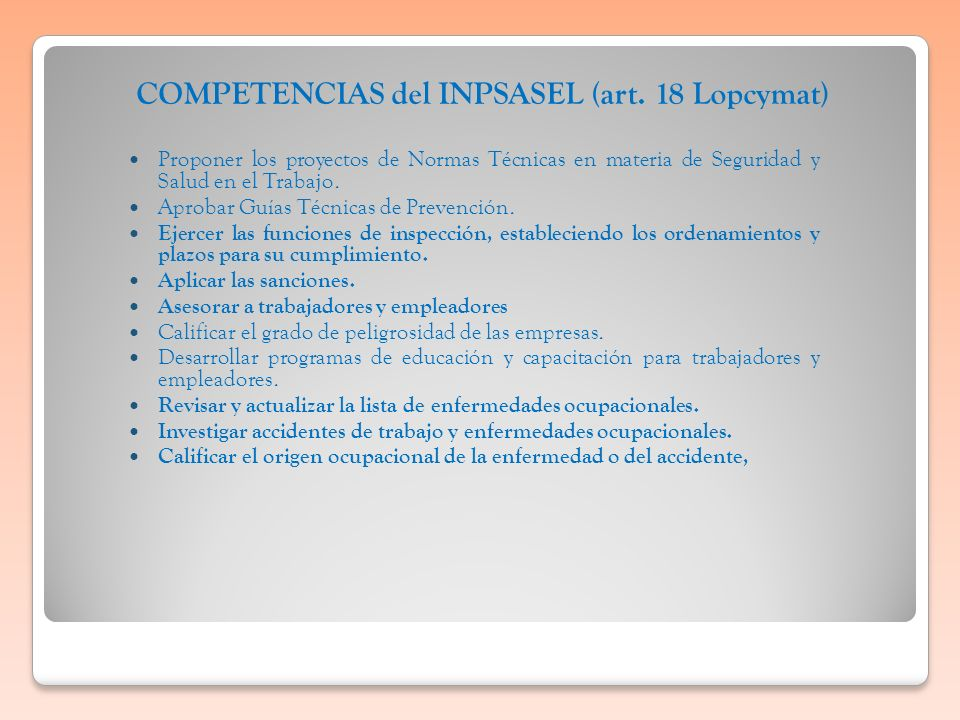 COMPETENCIAS del INPSASEL (art. 18 Lopcymat)