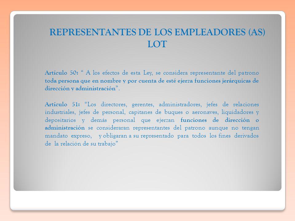 REPRESENTANTES DE LOS EMPLEADORES (AS) LOT
