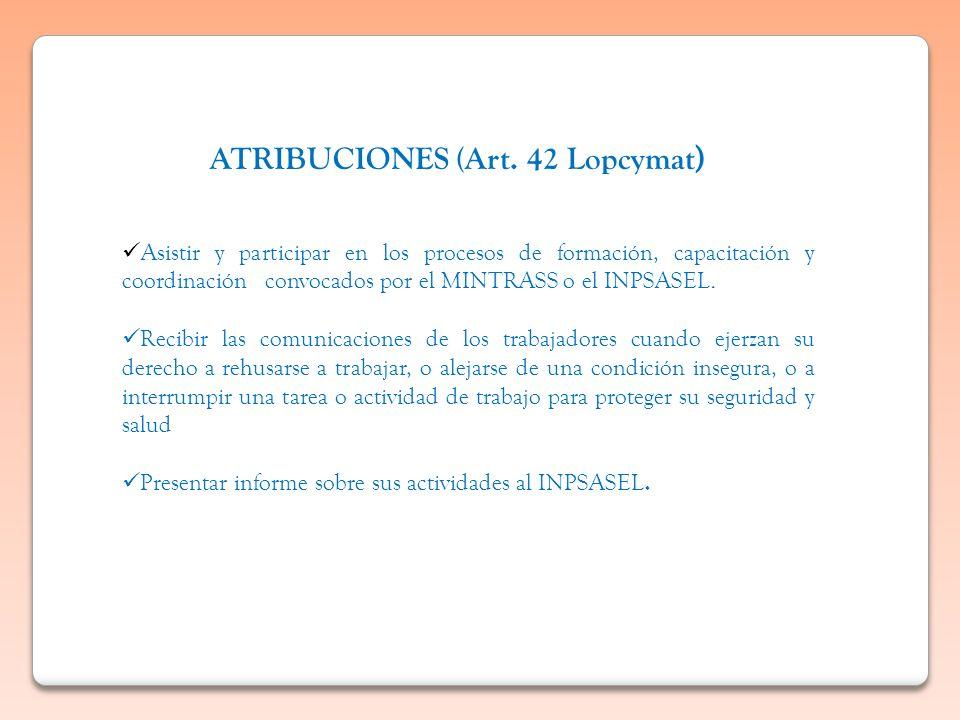 ATRIBUCIONES (Art. 42 Lopcymat)