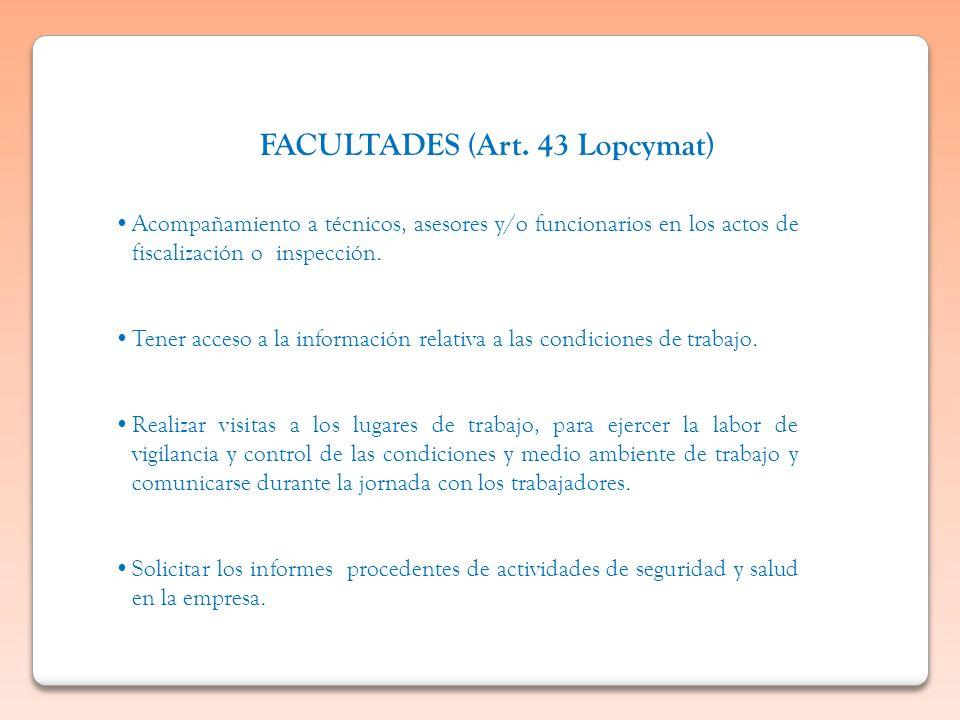 FACULTADES (Art. 43 Lopcymat)