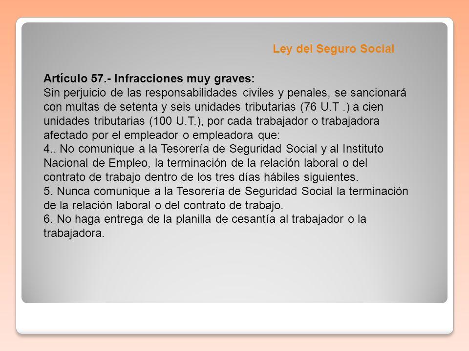 Ley del Seguro SocialArtículo 57.- Infracciones muy graves: