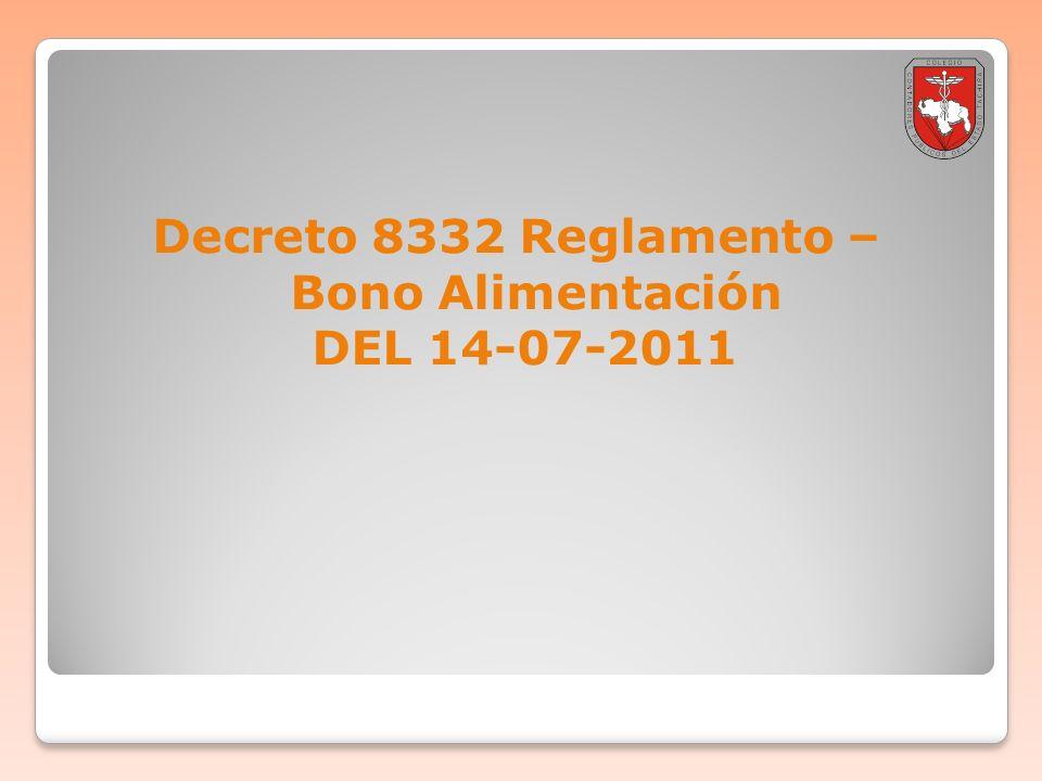 Decreto 8332 Reglamento –Bono Alimentación