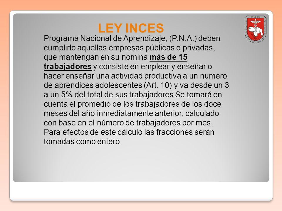 Boletin informativo 2011-001LEY INCES.