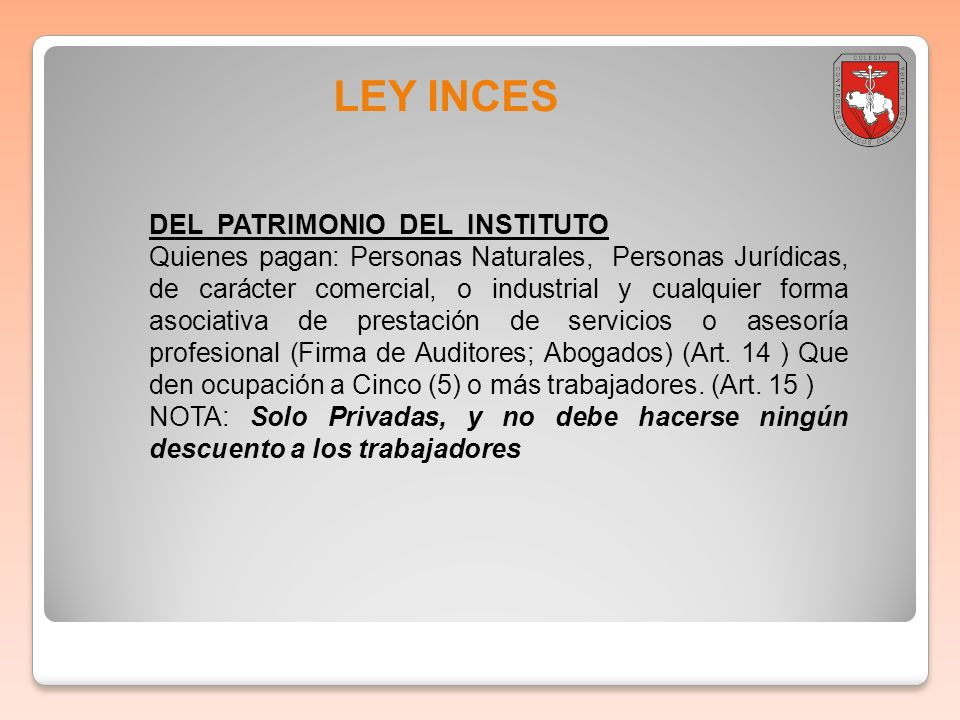 LEY INCES DEL PATRIMONIO DEL INSTITUTO