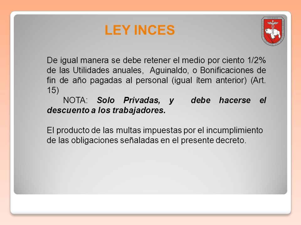 Boletin informativo 2011-001 LEY INCES.