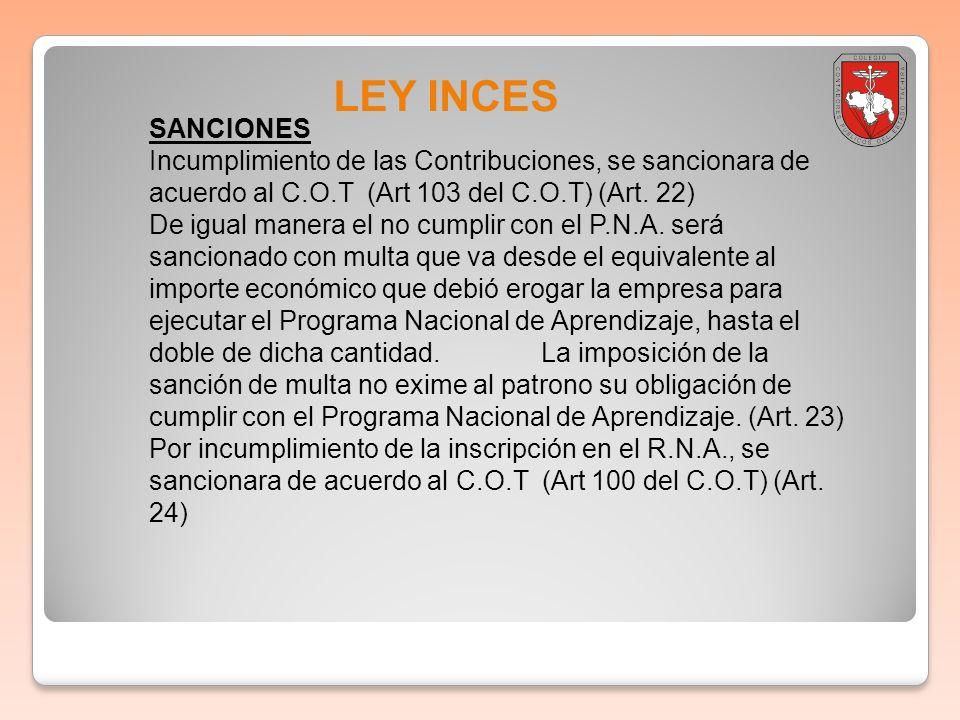 Boletin informativo 2011-001 LEY INCES. SANCIONES.