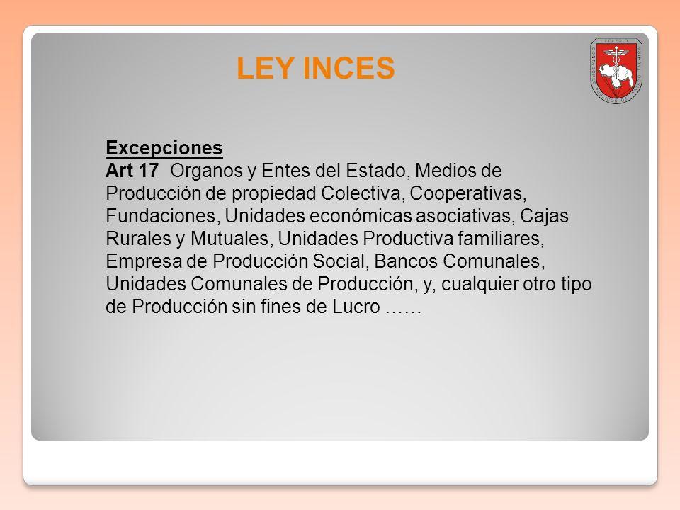 Boletin informativo 2011-001 LEY INCES. Excepciones.