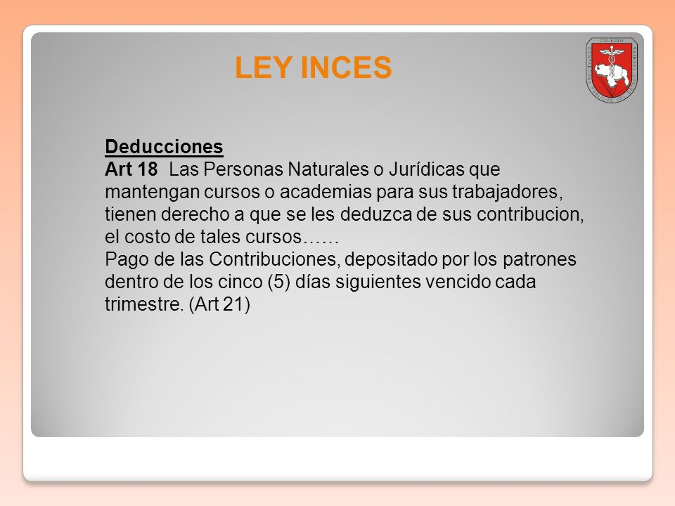 Boletin informativo 2011-001 LEY INCES. Deducciones.