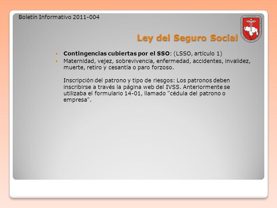 Ley del Seguro Social Boletín Informativo 2011-004