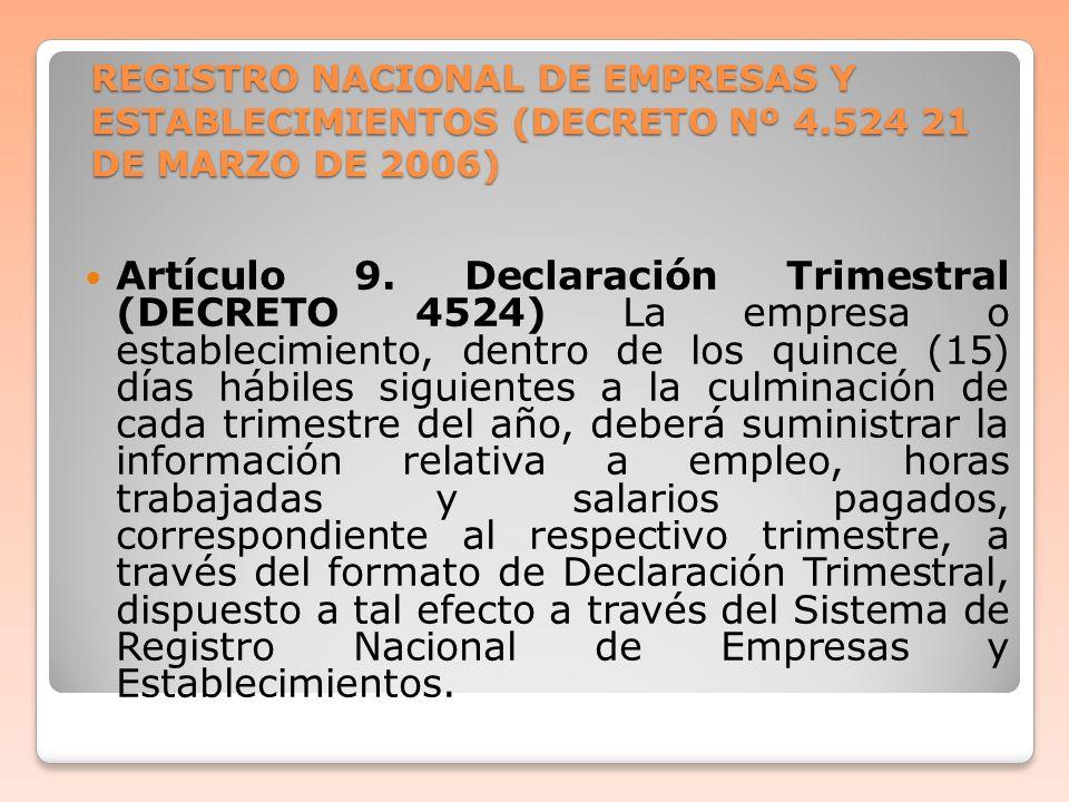 REGISTRO NACIONAL DE EMPRESAS Y ESTABLECIMIENTOS (DECRETO Nº 4