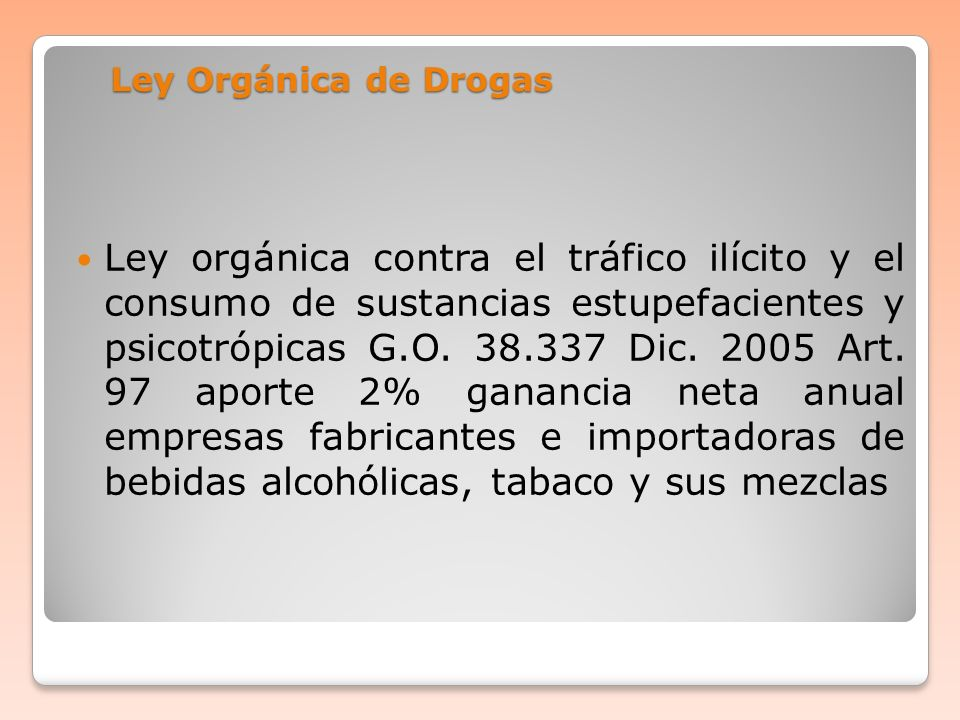 Ley Orgánica de Drogas