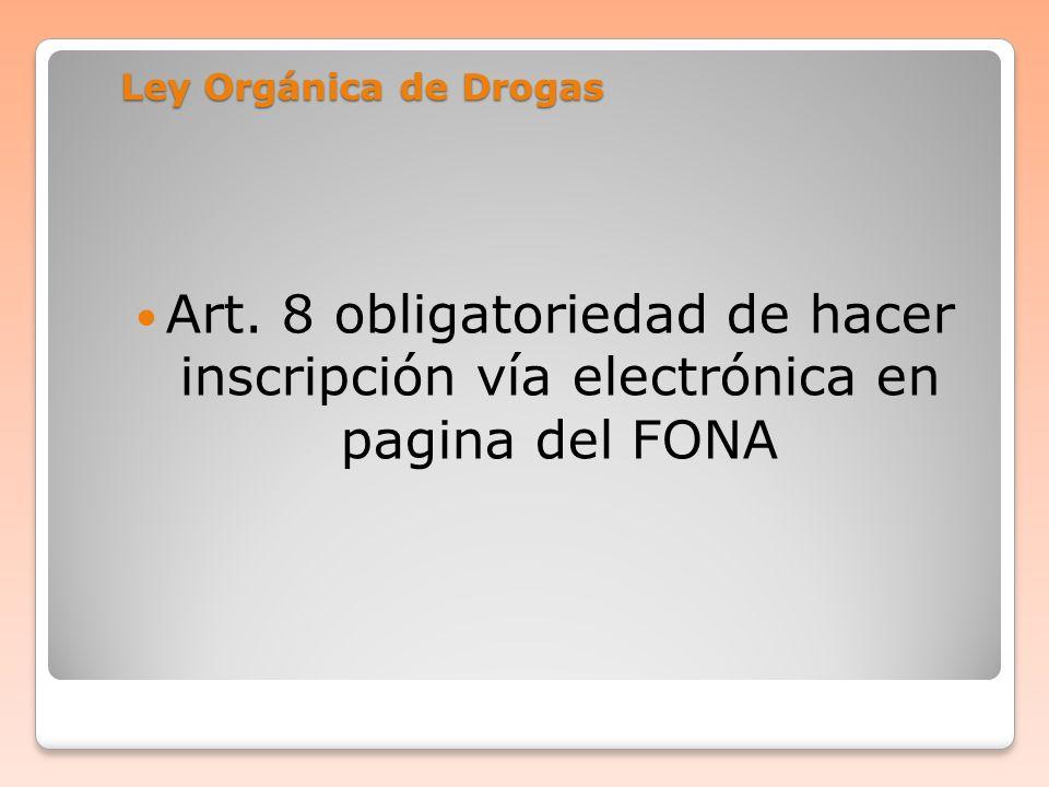 Ley Orgánica de Drogas Art.