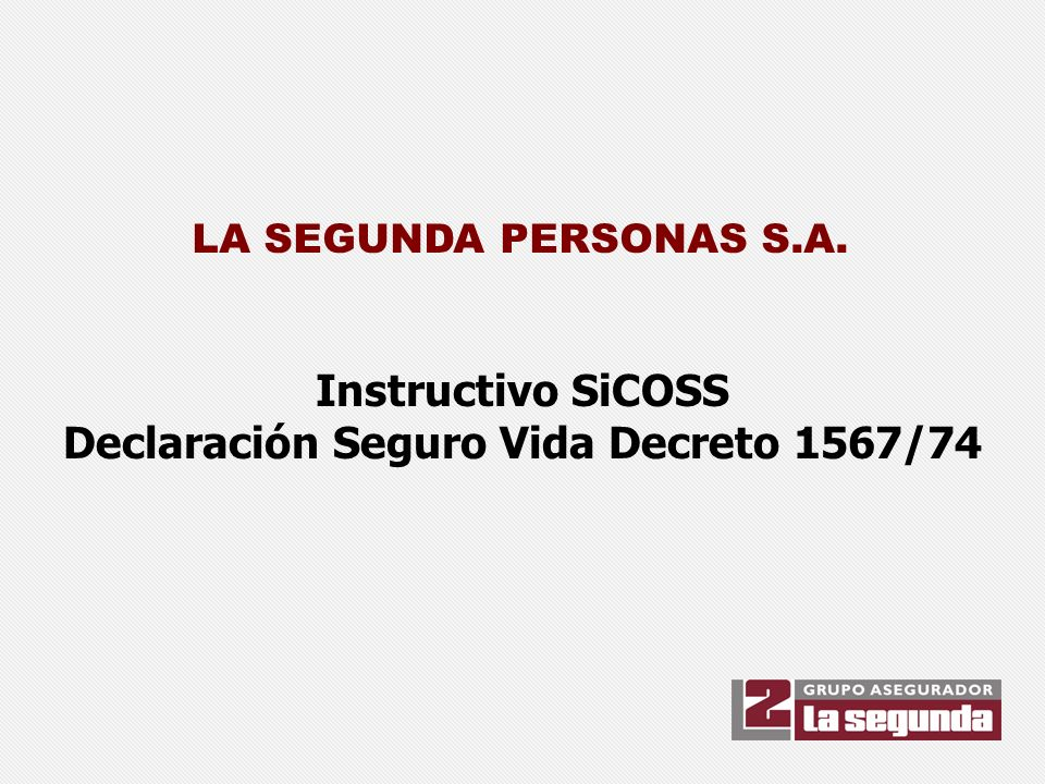 Declaración Seguro Vida Decreto 1567/74